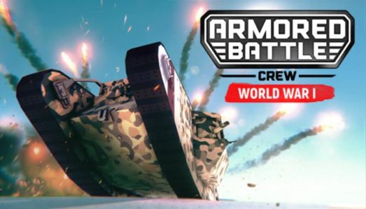 Armored Battle Crew [World War 1] Free Download (v0.2.4)