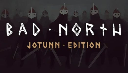 Bad North: Jotunn Edition Free Download