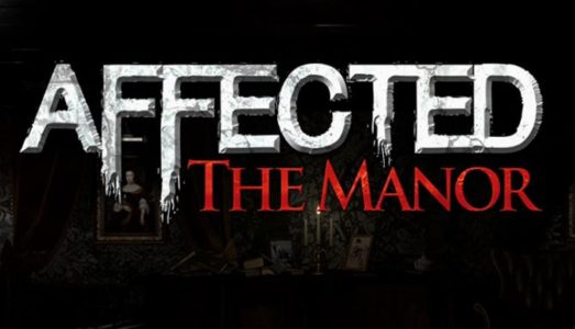 AFFECTED: The Manor Free Download