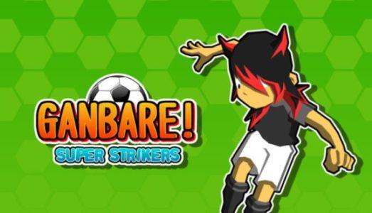 Ganbare! Super Strikers Free Download (v1.0.7)