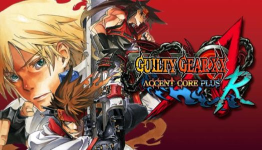 Guilty Gear XX Accent Core Plus R Free Download