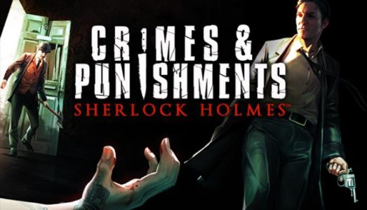 Sherlock Holmes: Crimes and Punishments Free Download