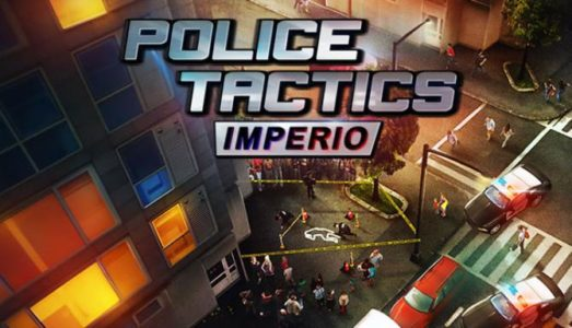 Police Tactics: Imperio Free Download (v1.2102)