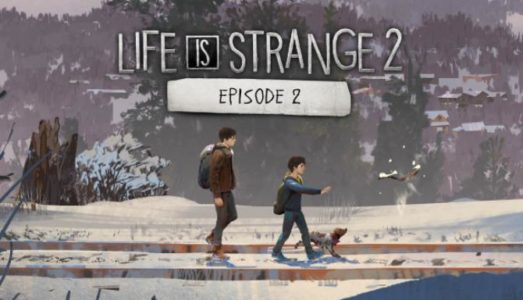 Life is Strange 2 Episode 2 Free Download (CPY)