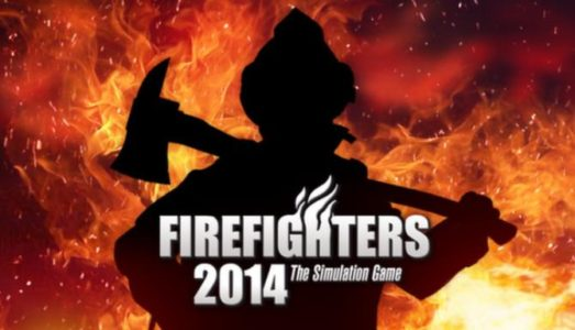 Firefighters 2014 Free Download