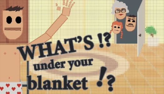 Whats under your blanket !? Free Download