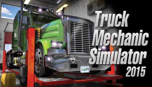 Truck Mechanic Simulator 2015 Free Download