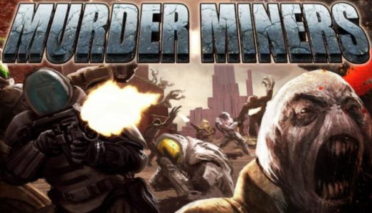 Murder Miners Free Download