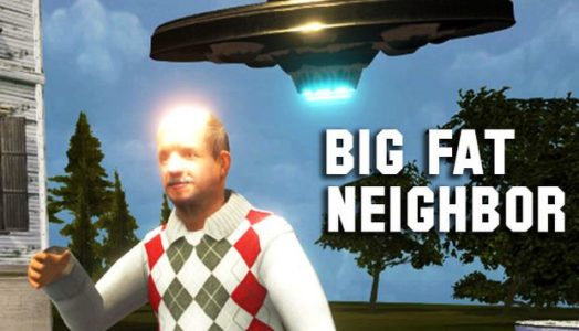 Big Fat Neighbor Free Download