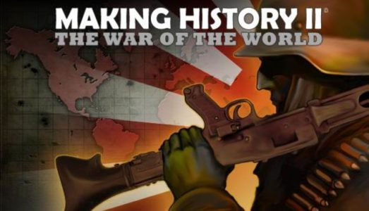 Making History II: The War of the World Free Download