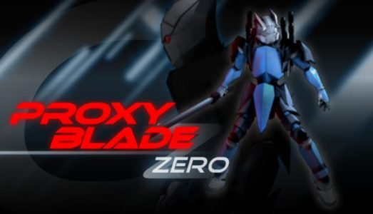 Proxy Blade Zero Free Download